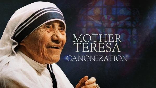 MOTHER TERESA CANONIZATION